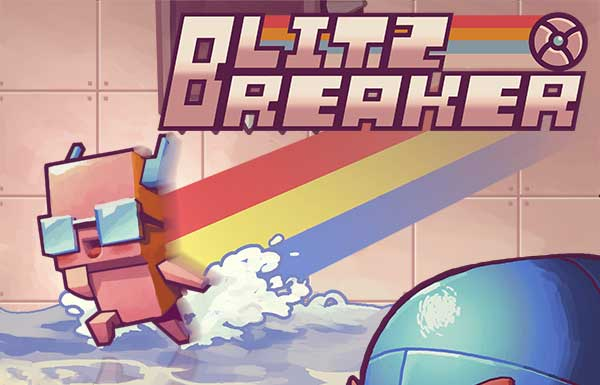 Blitz Breaker – how to skip the nerves and all the hate