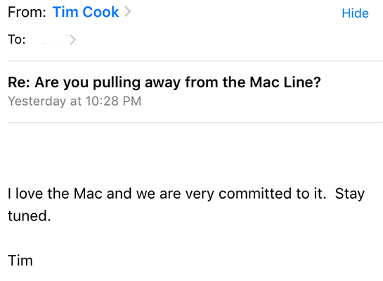 Tim cook has promised not to forget the line Mac