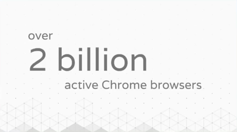 Google: Chrome browser installed on more than 2 billion devices
