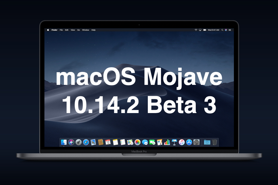 Apple releases third beta of macOS Mojave 10.14.2 for developers